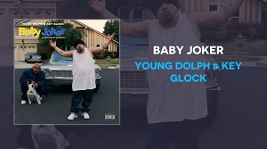 Young Dolph, Key Glock - Baby Joker