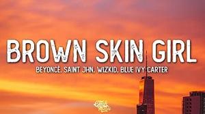 Beyonce, Blue Ivy - Brown Skin Girl