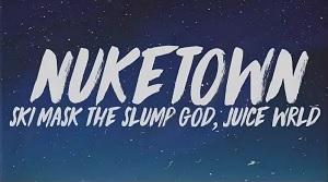 Ski Mask The Slump God ft. Juice WRLD - Nuketown