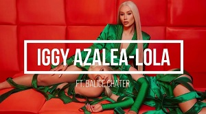 Iggy Azalea, Alice Chater - Lola