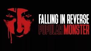 Falling In Reverse - Popular Monster