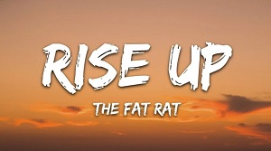 TheFatRat - Rise Up