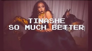 Tinashe - So Much Better