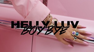 Helly Luv – Boy Bye