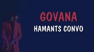 Govana - HAMANTS Convo