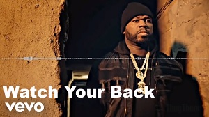 50 Cent & Snoop Dogg & Method Man - Watch your back