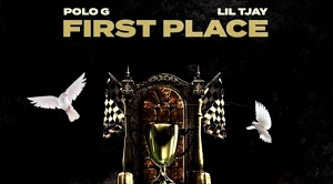 Polo G, Lil Tjay - First Place