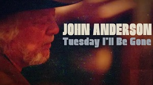 John Anderson – Tuesday I'll Be Gone (feat. Blake Shelton)