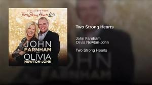 John Farnham, Olivia Newton-John - Two Strong Hearts