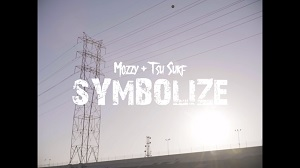 Mozzy, Tsu Surf - Symbolize