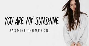 Jasmine Thompson - You Are My Sunshine