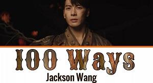 Jackson Wang - 100 Ways
