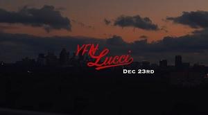 YFN Lucci- Dec 23rd