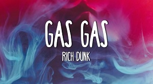 Rich Dunk – GAS GAS