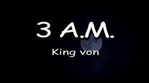 King Von - 3 A.M.