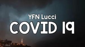 YFN Lucci - Covid 19