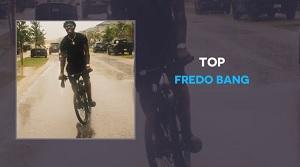 Fredo Bang – Top
