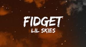 Lil Skies – Fidget
