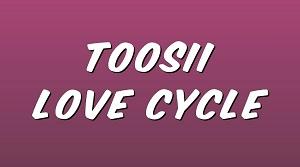 Toosii - Love Cycle