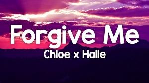 Chloe x Halle - Forgive Me