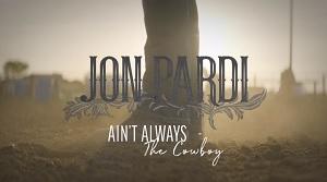 Jon Pardi - Ain't Always The Cowboy