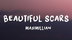 Maximillian - Beautiful Scars