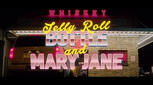 Jelly Roll - Bottle And Mary Jane