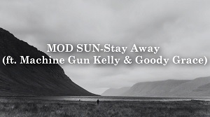 Mod Sun - Stay Away