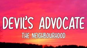 The Neighbourhood - Devil's Advocate