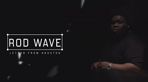 Rod Wave - Letter From Houston