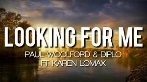 Paul Woolford, Diplo & Kareen Lomax - Looking for Me