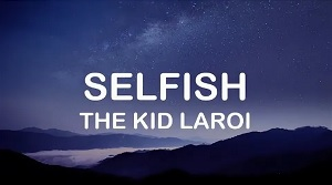 The Kid Laroi - Selfish