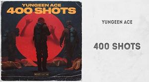 Yungeen Ace – 400 Shots