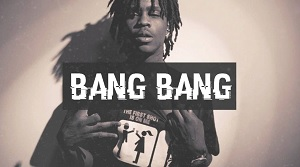 Chief Keef & Mike WiLL Made-It – BANG BANG