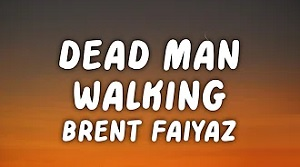 Brent Faiyaz - Dead Man Walking