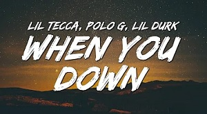 Lil Tecca - When You Down