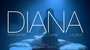 Pop Smoke - Diana (Remix) ft. King Combs & Calboy