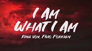 King Von - I Am What I Am