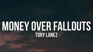 Tory Lanez - Money Over Fallouts