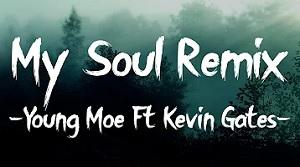 Young Moe - My Soul (Remix)