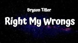 Bryson Tiller - Right My Wrongs