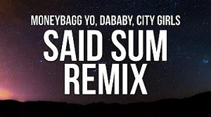Moneybagg Yo – Said Sum Remix feat. City Girls, DaBaby