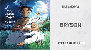 NLE Choppa - Bryson