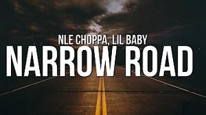 NLE Choppa - Narrow Road feat. Lil Baby