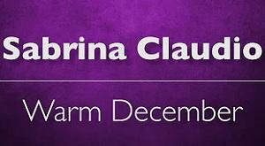 Sabrina Claudio - Warm December