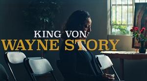 King Von - Wayne's Story