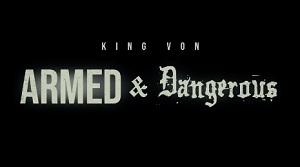 King Von - Armed & Dangerous