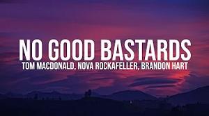 Tom MacDonald - No Good Bastards