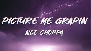 NLE Choppa - Picture Me Grapin