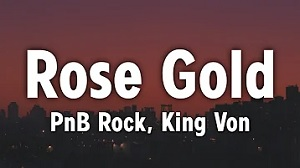 PnB Rock - Rose Gold